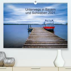 Unterwegs in Bayern und Schwaben 2021 (Premium, hochwertiger DIN A2 Wandkalender 2021, Kunstdruck in Hochglanz) von Martin - Fotografie,  Eduard