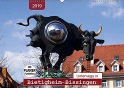 Unterwegs in Bietigheim-Bissingen (Wandkalender 2019 DIN A2 quer) von Keller,  Angelika