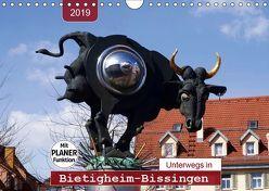 Unterwegs in Bietigheim-Bissingen (Wandkalender 2019 DIN A4 quer) von Keller,  Angelika