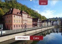 Unterwegs in Calw (Wandkalender 2019 DIN A2 quer) von Keller,  Angelika
