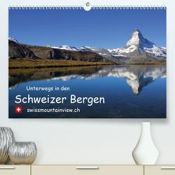 Unterwegs in den Schweizer Bergen – swissmountainview.chCH-Version (Premium, hochwertiger DIN A2 Wandkalender 2021, Kunstdruck in Hochglanz) von André-Huber swissmountainview.ch,  Franziska