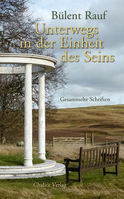 Unterwegs in der Einheit des Seins von Bommer,  Stefan, Cathomas,  Robert, Rauf,  Bülent