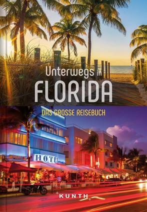 Unterwegs in Florida von KUNTH Verlag