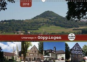 Unterwegs in Göppingen (Wandkalender 2018 DIN A3 quer) von Keller,  Angelika