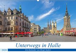 Unterwegs in Halle (Wandkalender 2020 DIN A2 quer) von Harriette Seifert,  Birgit