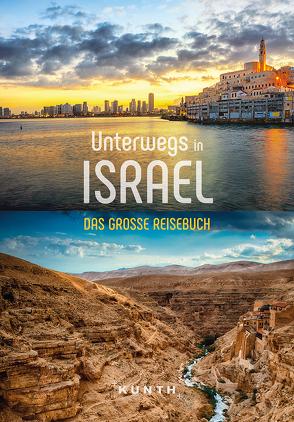 Unterwegs in Israel von KUNTH Verlag