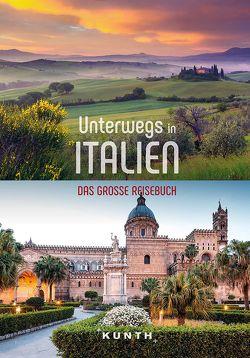 Unterwegs in Italien von KUNTH Verlag