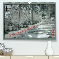 Unterwegs in Jerusalem (Premium, hochwertiger DIN A2 Wandkalender 2020, Kunstdruck in Hochglanz) von Color,  GT