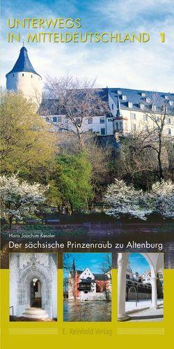Unterwegs in Mitteldeutschland 1 von Kessler,  Hans J