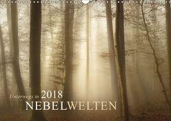 Unterwegs in Nebelwelten (Wandkalender 2018 DIN A3 quer) von Maier,  Norbert