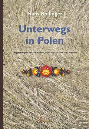 Unterwegs in Polen von Bollinger,  Hans