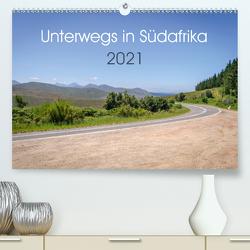 Unterwegs in Südafrika 2021 (Premium, hochwertiger DIN A2 Wandkalender 2021, Kunstdruck in Hochglanz) von Ganz,  Stefan