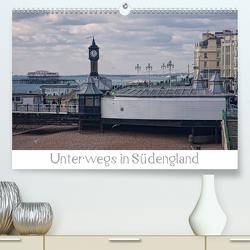 Unterwegs in Südengland (Premium, hochwertiger DIN A2 Wandkalender 2021, Kunstdruck in Hochglanz) von Petra Voß,  ppicture-