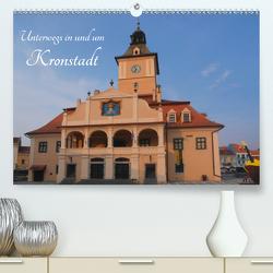 Unterwegs in und um Kronstadt (Premium, hochwertiger DIN A2 Wandkalender 2020, Kunstdruck in Hochglanz) von Hegerfeld-Reckert,  Anneli