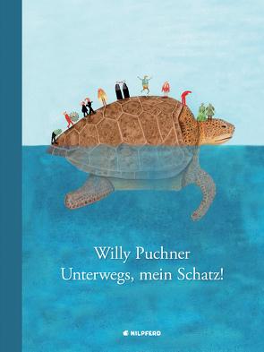 Unterwegs, mein Schatz von Puchner,  Willy