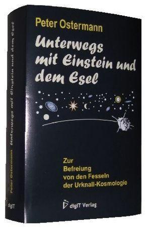 Unterwegs mit Einstein und dem Esel von Ostermann,  Peter