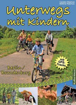 Unterwegs mit Kindern von Rasmus,  Bettina, Rasmus,  Carsten
