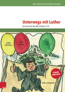 Unterwegs mit Luther von Hentschel,  Hans, Schreiber-Quanz,  Elisabeth