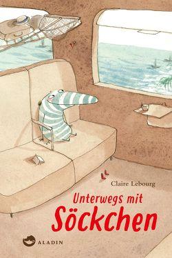 Unterwegs mit Söckchen von Lebourg,  Claire, von der Weppen,  Annette