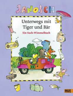 Unterwegs mit Tiger und Bär von Janosch