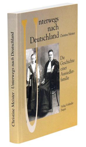 Unterwegs nach Deutschland von Meister,  Christine