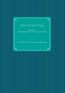 unterwegs sein von Discher,  Niklas