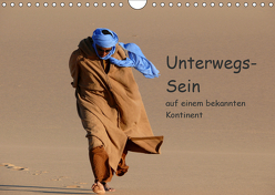 Unterwegs-Sein auf einem bekannten Kontinent (Wandkalender 2019 DIN A4 quer) von Bormann,  Knut