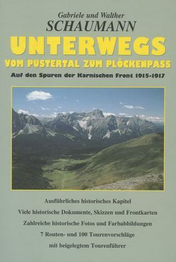 Unterwegs vom Pustertal zum Plöckenpass von Schaumann,  Gabriele, Schaumann,  Walther
