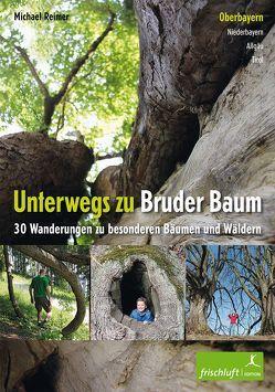 Unterwegs zu Bruder Baum von Baur,  Katrin Susanne, Reimer,  Michael