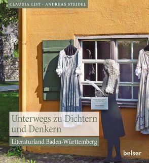 Unterwegs zu Dichtern und Denkern von List,  Claudia, Steidel,  Andreas