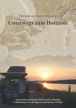 Unterwegs zum Horizont von Majewski,  Bernd