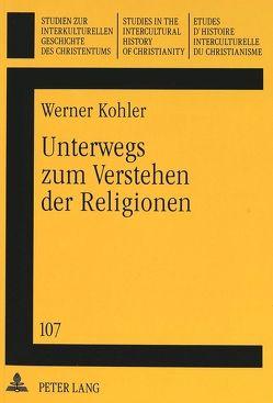 Unterwegs zum Verstehen der Religionen von Feldtkeller,  Andreas