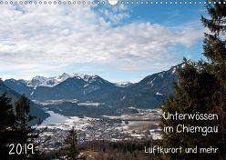Unterwössen im Chiemgau – Luftkurort und mehr (Wandkalender 2019 DIN A3 quer) von Möller,  Michael