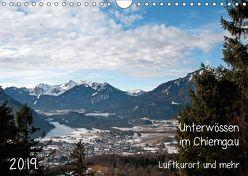 Unterwössen im Chiemgau – Luftkurort und mehr (Wandkalender 2019 DIN A4 quer) von Möller,  Michael