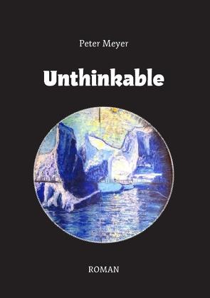 Unthinkable von Meyer,  Peter