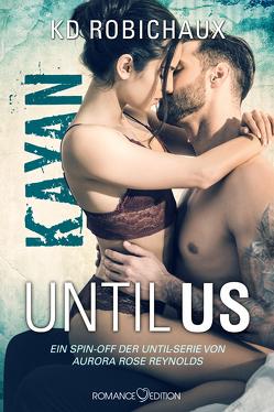 Until Us: Kayan von Robichaux,  KD