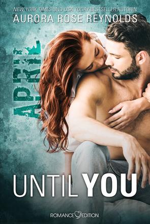 Until You: April von Reynolds,  Aurora Rose