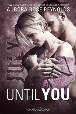 Until You: July von Pirce-Parker,  Lizzy, Reynolds,  Aurora Rose