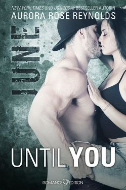 Until You: June von Bruhn,  Friederike, Reynolds,  Aurora Rose
