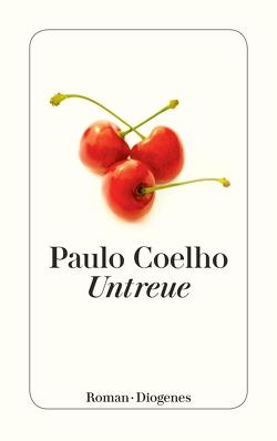 Untreue von Coelho,  Paulo, Meyer-Minnemann,  Maralde