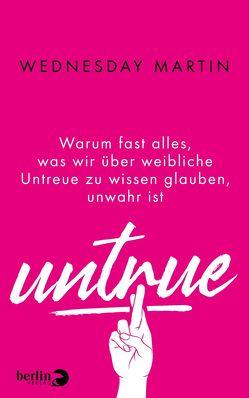 Untrue von Frey,  Nina, Martin,  Wednesday