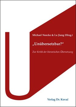 """Unübersetzbar?"" von Jiang,  Lu, Neecke,  Michael"