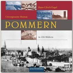 POMMERN – Unvergessene Heimat von Engel,  Hans Ulrich