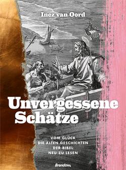 Unvergessene Schätze von de Vries,  Ute, van Oord,  Inez