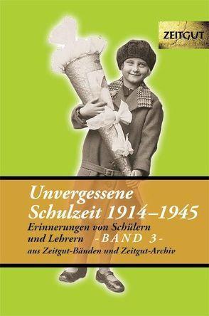 Unvergessene Schulzeit, Band 3 von Kleindienst,  Jürgen