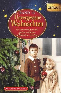 Unvergessene Weihnachten – Band 13 – Geschenkband von Hantke,  Ingrid