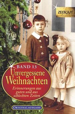 Unvergessene Weihnachten – Band 13 von Hantke,  Ingrid