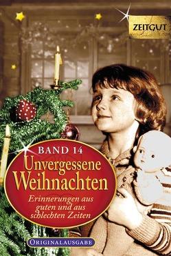 Unvergessene Weihnachten – Band 14 von Hantke,  Ingrid