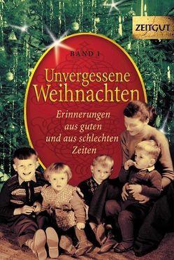 Unvergessene Weihnachten – Band 1 von Kleindienst,  Jürgen