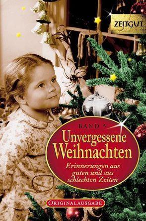 Unvergessene Weihnachten – Band 5 von Kleindienst,  Jürgen